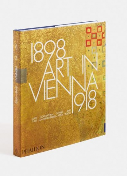 London Art Studies 2018 Phaidon 1898 Art in Vienna 1918